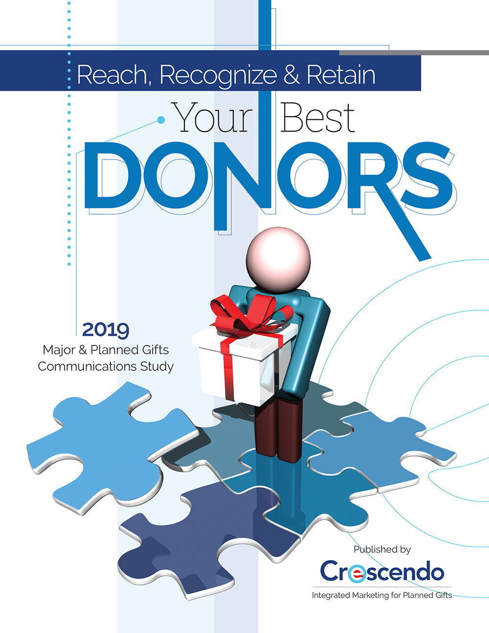 Reach, Recognize & Retain Your Best Donors